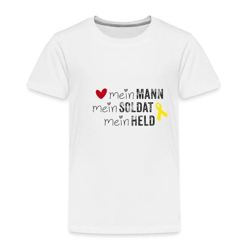 Mein Mann, mein Soldat, mein Held  - Kinder Premium T-Shirt
