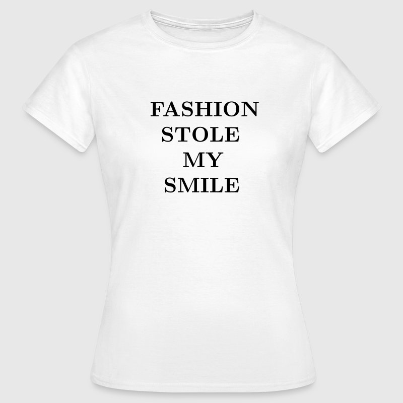 Fashion stole my smile T-shirts - Vrouwen T-shirt