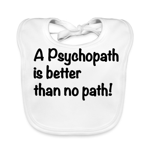 A Psychopath is better