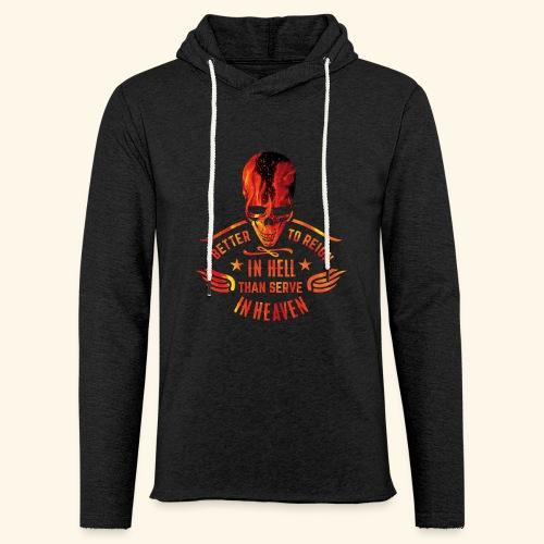 Reign in Hell T-Shirts - Leichtes Kapuzensweatshirt Unisex