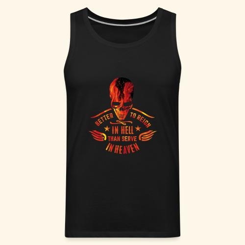 Reign in Hell T-Shirts - Männer Premium Tank Top