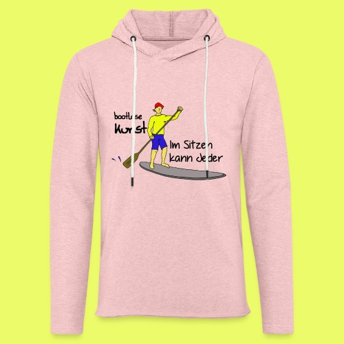 Im Sitzen kann jeder - Pink - Leichtes Kapuzensweatshirt Unisex