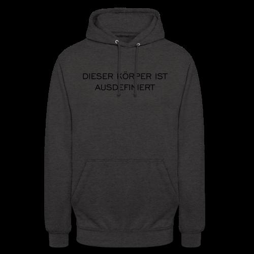 Ausdefiniert T-Shirt - Unisex Hoodie
