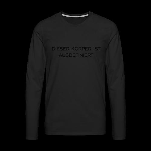 Ausdefiniert T-Shirt - Männer Premium Langarmshirt