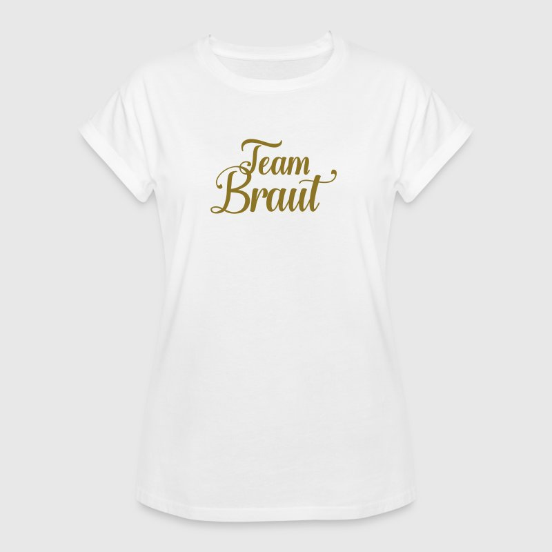 Team Braut T-Shirts - Frauen Oversize T-Shirt