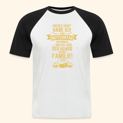 Muttertag - Männer Baseball-T-Shirt