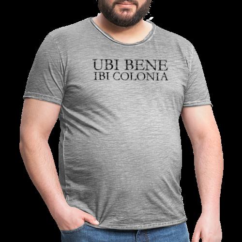 UBI BENE IBI COLONIA (Vintage Schwarz) Köln Spruch Römisch - Männer Vintage T-Shirt