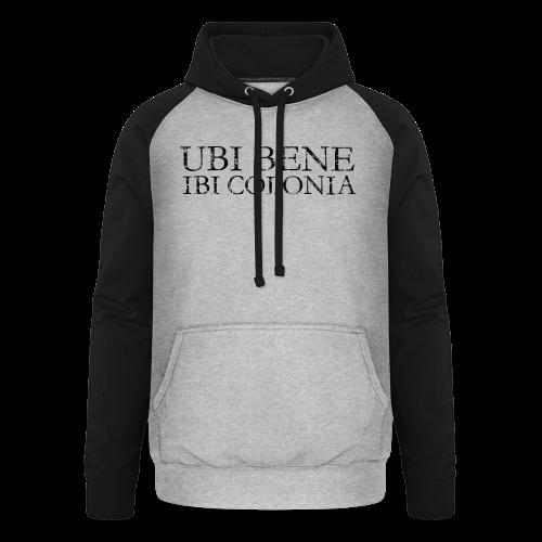 UBI BENE IBI COLONIA (Vintage Schwarz) Köln Spruch Römisch - Unisex Baseball Hoodie