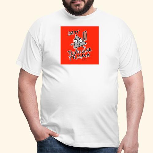 Datt teuflische Prisma (rot) - Männer T-Shirt