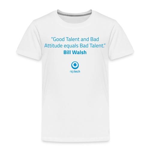 Niptech - Bill Walsh quote T-Shirt - Kids' Premium T-Shirt