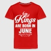 Kings Are Born In June Tshirt Shirts - Teenage Premium T-Shirt
