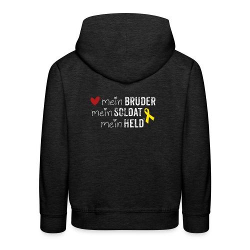 Mein Bruder, mein Soldat, mein Held  - Kinder Premium Hoodie