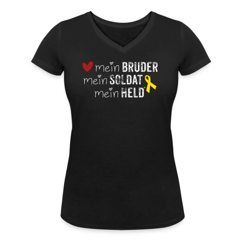 Mein Bruder, mein Soldat, mein Held  - Frauen Bio-T-Shirt mit V-Ausschnitt von Stanley & Stella