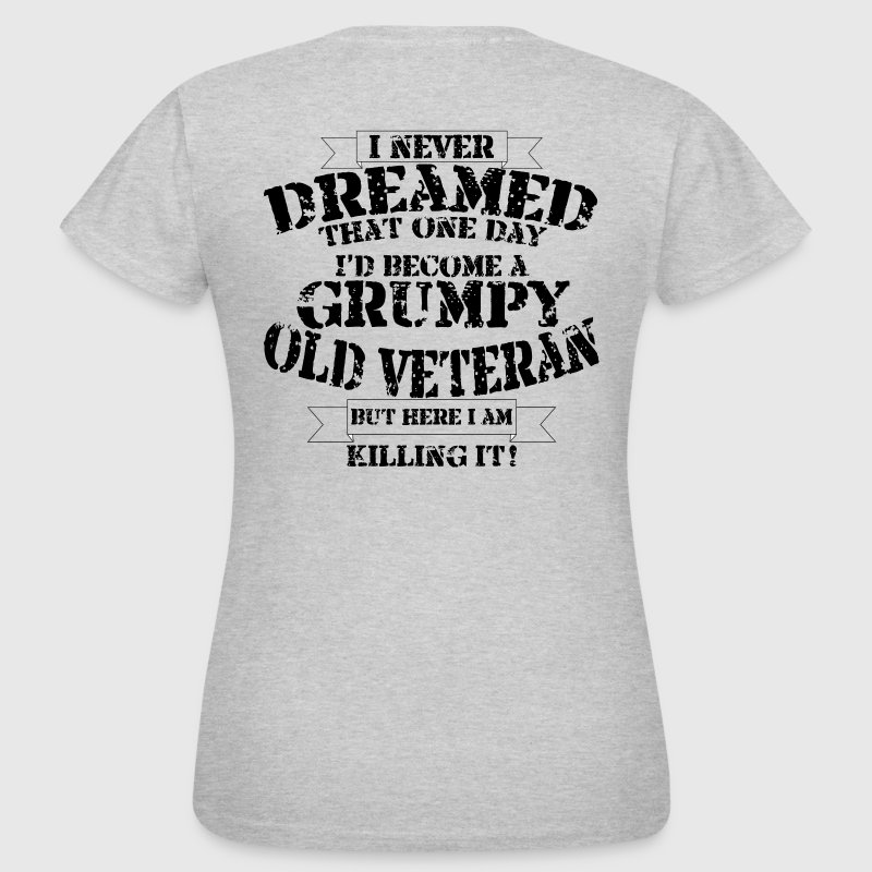 Grumpy Old Veteran - Women's T-Shirt