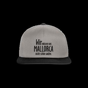 Mallorca schön saufen T-Shirt - Snapback Cap