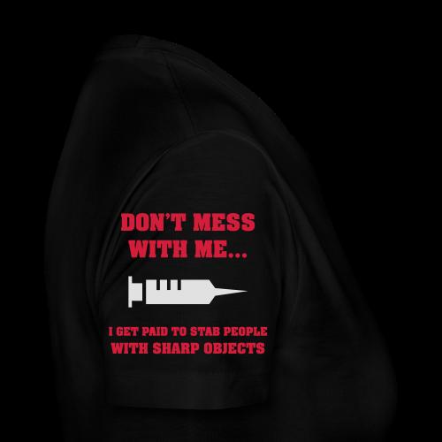 Dont mess with me... - Premium-T-shirt dam