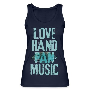 LOVE HANDPAN MUSIC - hang drum - Frauen Bio Tank Top von Stanley & Stella
