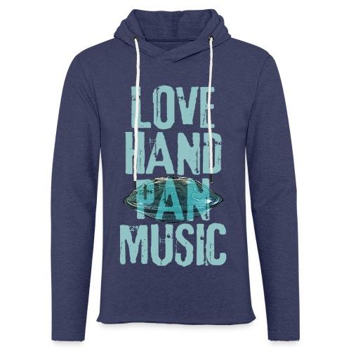 LOVE HANDPAN MUSIC - hang drum - Leichtes Kapuzensweatshirt Unisex