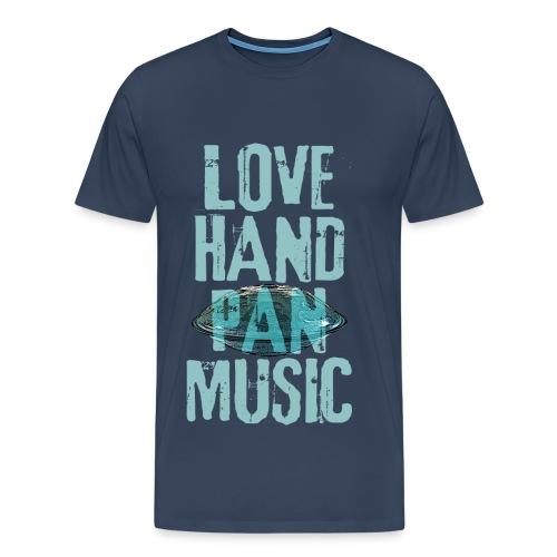 LOVE HANDPAN MUSIC - hang drum - Männer Premium T-Shirt