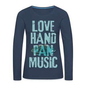 LOVE HANDPAN MUSIC - hang drum - Frauen Premium Langarmshirt