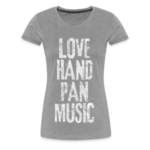 LOVE HANDPAN MUSIC - fractal white - Frauen Premium T-Shirt