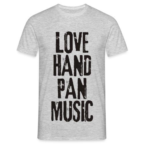LOVE HANDPAN MUSIC - black - Männer T-Shirt
