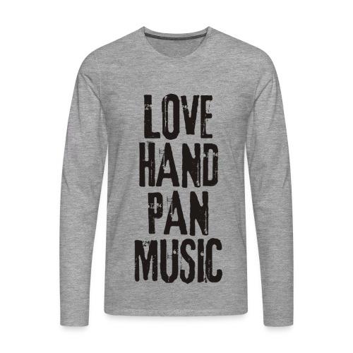LOVE HANDPAN MUSIC - black - Männer Premium Langarmshirt