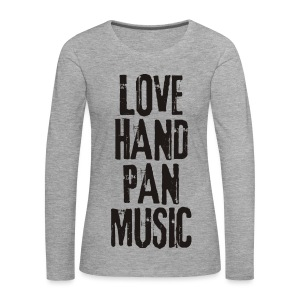 LOVE HANDPAN MUSIC - black - Frauen Premium Langarmshirt