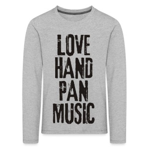 LOVE HANDPAN MUSIC - black - Kinder Premium Langarmshirt