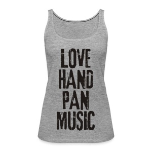 LOVE HANDPAN MUSIC - black - Frauen Premium Tank Top