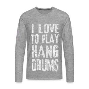 I LOVE TO PLAY HANG DRUMS - fractal white - Männer Premium Langarmshirt