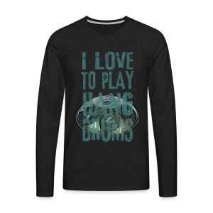 I LOVE TO PLAY HANG DRUMS - handpan - Männer Premium Langarmshirt