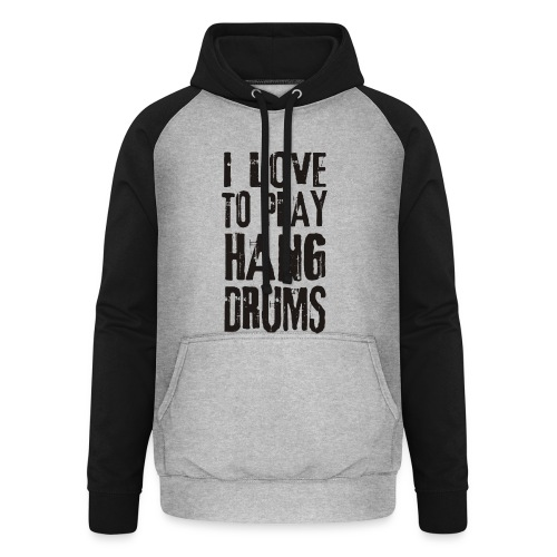I LOVE TO PLAY HANG DRUMS - black - Unisex Baseball Hoodie