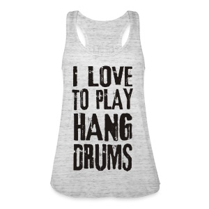 I LOVE TO PLAY HANG DRUMS - black - Frauen Tank Top von Bella