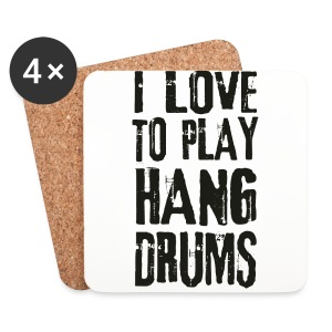 I LOVE TO PLAY HANG DRUMS - black - Untersetzer (4er-Set)