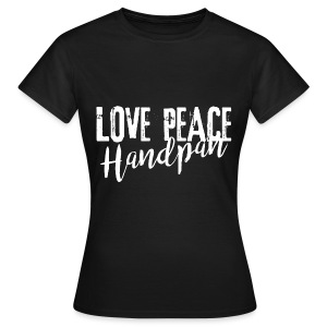 LOVE PEACE Handpan white - Frauen T-Shirt