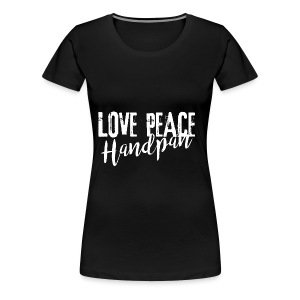 LOVE PEACE Handpan white - Frauen Premium T-Shirt