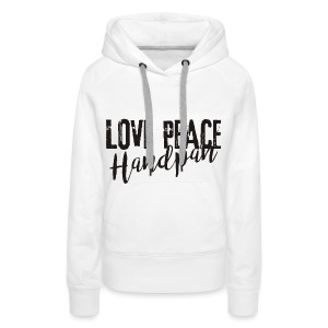 LOVE PEACE Handpan black - Frauen Premium Hoodie