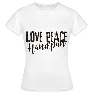 LOVE PEACE Handpan black - Frauen T-Shirt