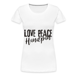 LOVE PEACE Handpan black - Frauen Premium T-Shirt