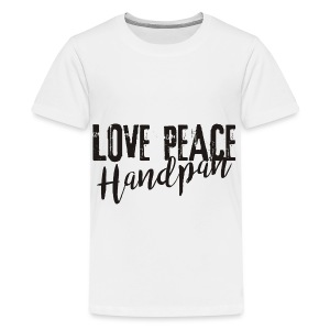 LOVE PEACE Handpan black - Teenager Premium T-Shirt