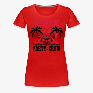 14 Ibiza Party Crew Hangover Sex lustig Spaß T-Shirt - Frauen Premium T-Shirt