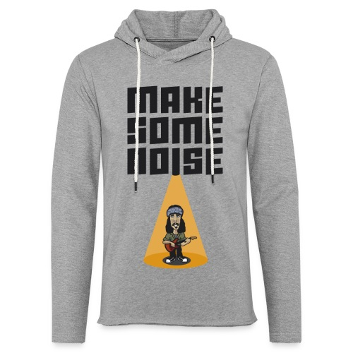 MAKE SOME NOISE - Leichtes Kapuzensweatshirt Unisex
