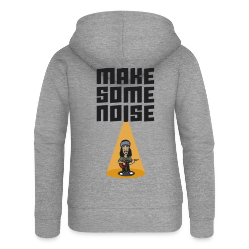 MAKE SOME NOISE - Frauen Premium Kapuzenjacke