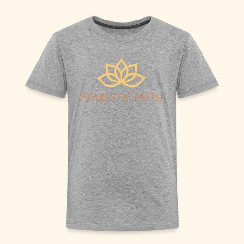 Pearls of Faith - Kinder Premium T-Shirt