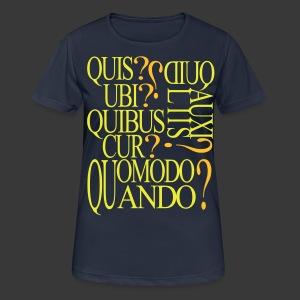 QUIS QUID UBI QUIBUS AUCILIIS CUR QUOMODO QUANDO - Women's Breathable T-Shirt