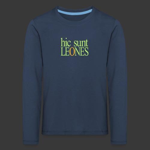 HIC SUNT LEONES - Kids' Premium Longsleeve Shirt
