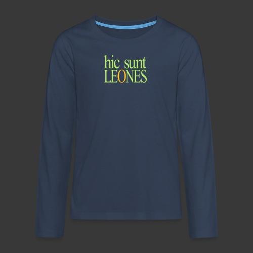 HIC SUNT LEONES - Teenagers' Premium Longsleeve Shirt