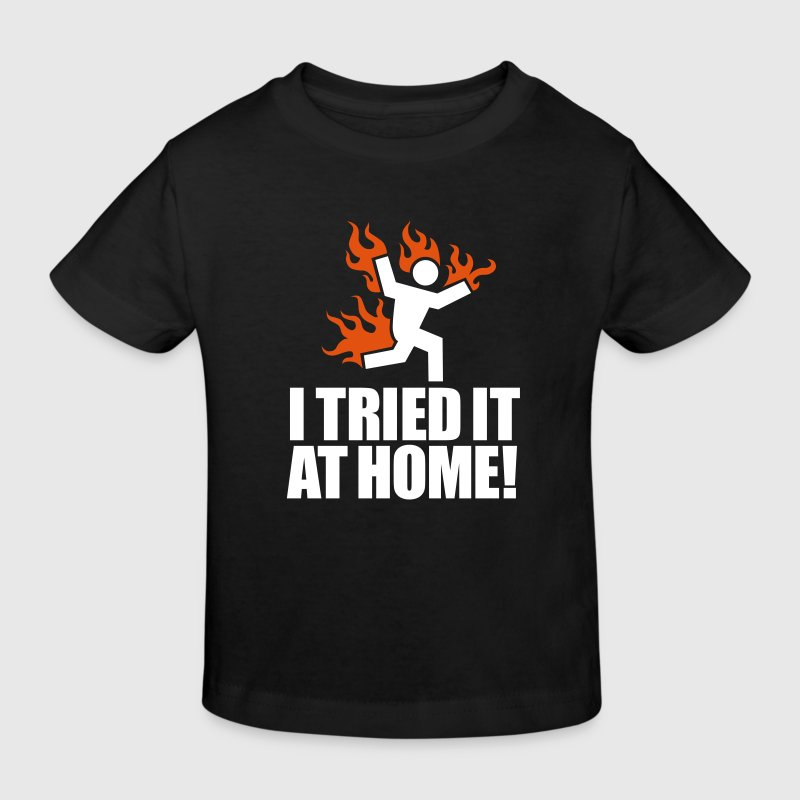 Black I tried it at home! Kids' Shirts - Kids' Organic T-shirt