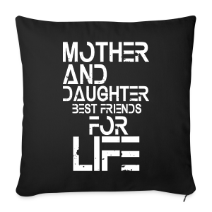 Mother and Daughter best friends for life - Sofakissenbezug 44 x 44 cm